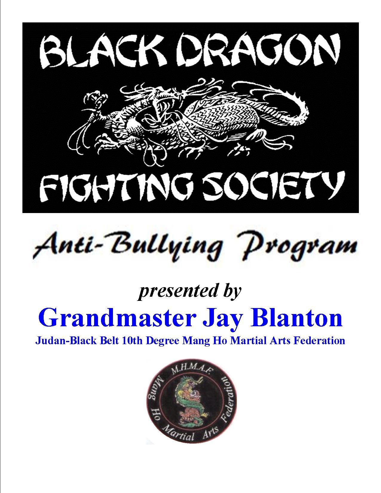 BLACK DRAGON FIGHTING SOCIETY ANTI-BULLYING PROGRAM
