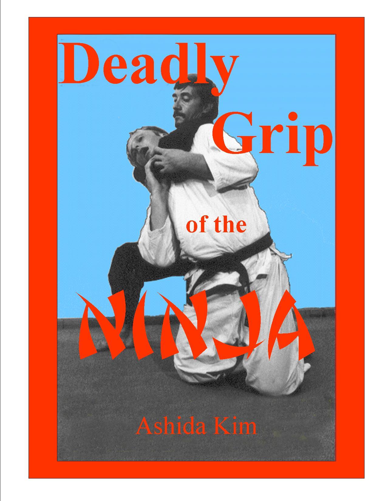 DEADLY GRIP OF THE NINJA