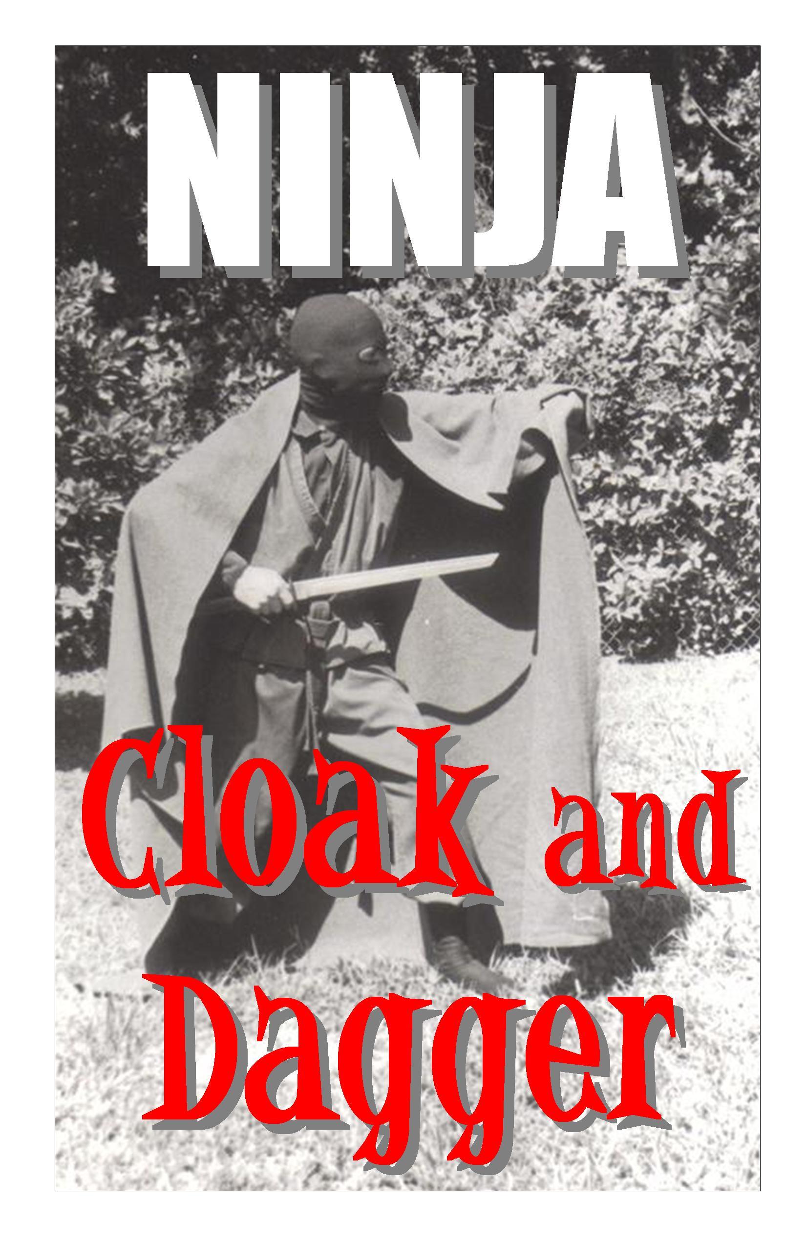 NINJA Cloak and Dagger